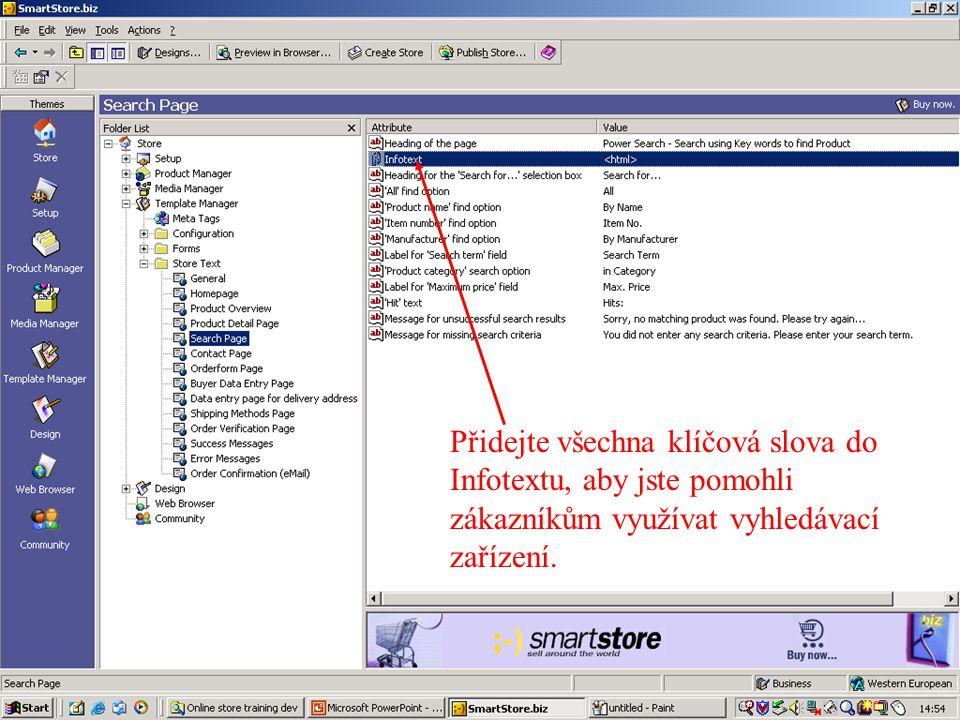 Přidejte všechna klíčová slova do Infotextu, aby jste pomohli zákazníkům využívat vyhledávací zařízení.