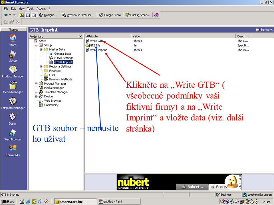 """Klikněte na """"Write GTB ( všeobecné podmínky vaší fiktivní firmy) a na """"Write Imprint a vložte data (viz."""