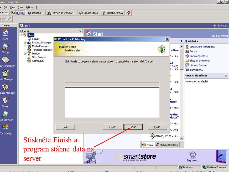 Stiskněte Finish a program stáhne data na server