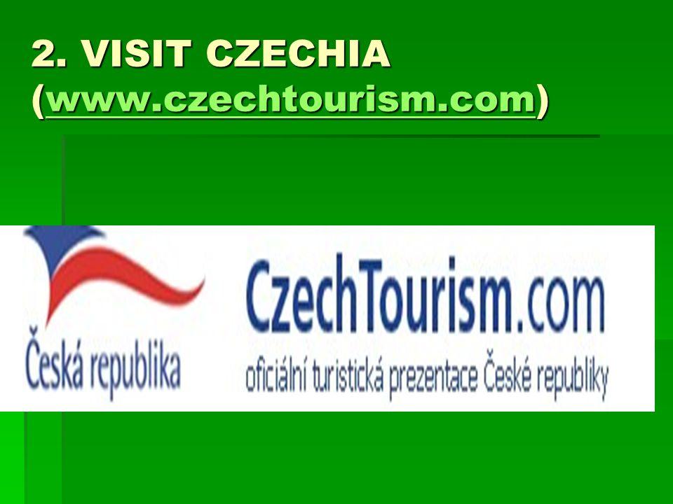 2. VISIT CZECHIA (www.czechtourism.com) www.czechtourism.com