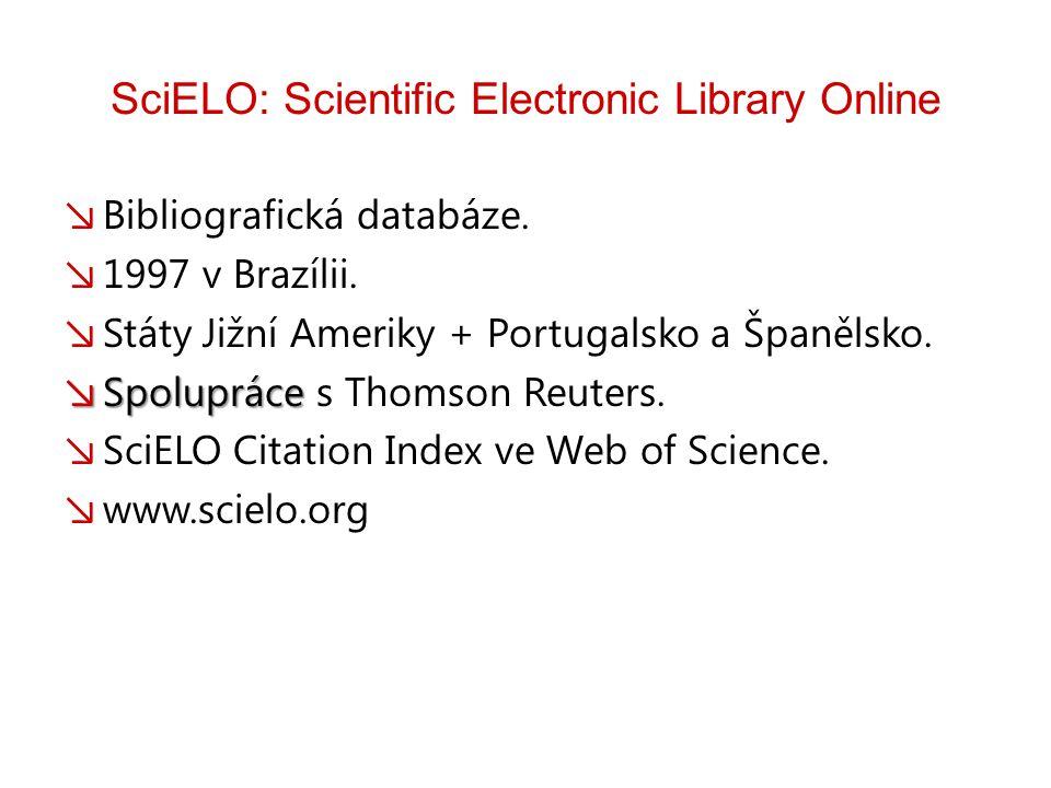 SciELO: Scientific Electronic Library Online ↘ Bibliografická databáze.