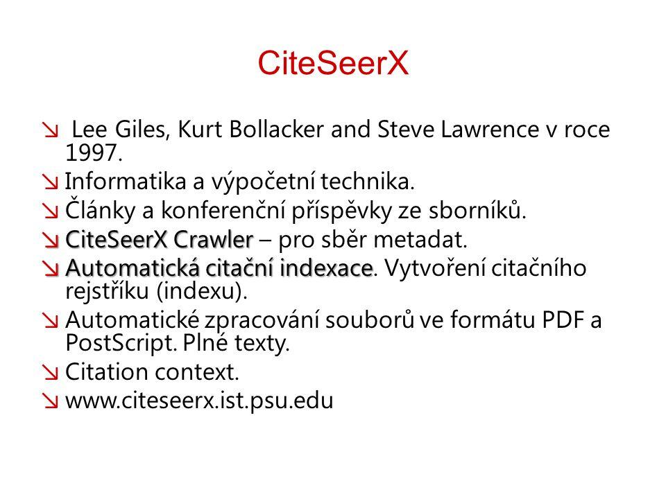 CiteSeerX ↘ Lee Giles, Kurt Bollacker and Steve Lawrence v roce 1997. ↘ Informatika a výpočetní technika. ↘ Články a konferenční příspěvky ze sborníků