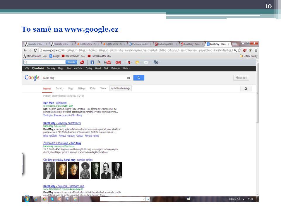 10 To samé na www.google.cz