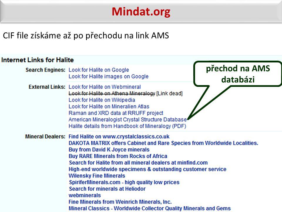 přechod na AMS databázi Mindat.org CIF file získáme až po přechodu na link AMS