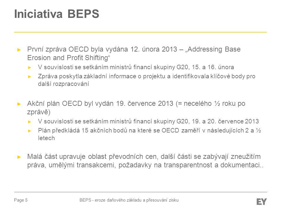 Page 6 Důvody pro vznik iniciativy BEPS - eroze daňového základu a přesouvání zisku ► Dle OECD dosahují daňové ztráty v USA téměř 100 mld USD ročně, v EU až 250 mld EUR ► Dle Hospodářského a měnového výboru EP stojí daňové úniky a agresivní daňové plánování rozpočty členských států v sumě cca 2 000 EUR na občana EU (víc než jednotlivé země utrácí za zdravotní péči a 4x více než investují do vzdělání) ► Dle odhadů může BEPS znamenat pro rozvojové země ztrátu ve veřejných financích mezi 120 a 160 mld USD ročně – 3x tolik kolik je potřeba na investici do zemědělství umožňující vymýcení hladu ve světě ► Důvody čistě politické (ale dodávají BEPSu na síle a podpoře) ► Zamyšlení nad problematiku černého pasažéra chybí ► Státy optimalizaci kritizují ale zároveň zavádějí preferenční daňové režimy