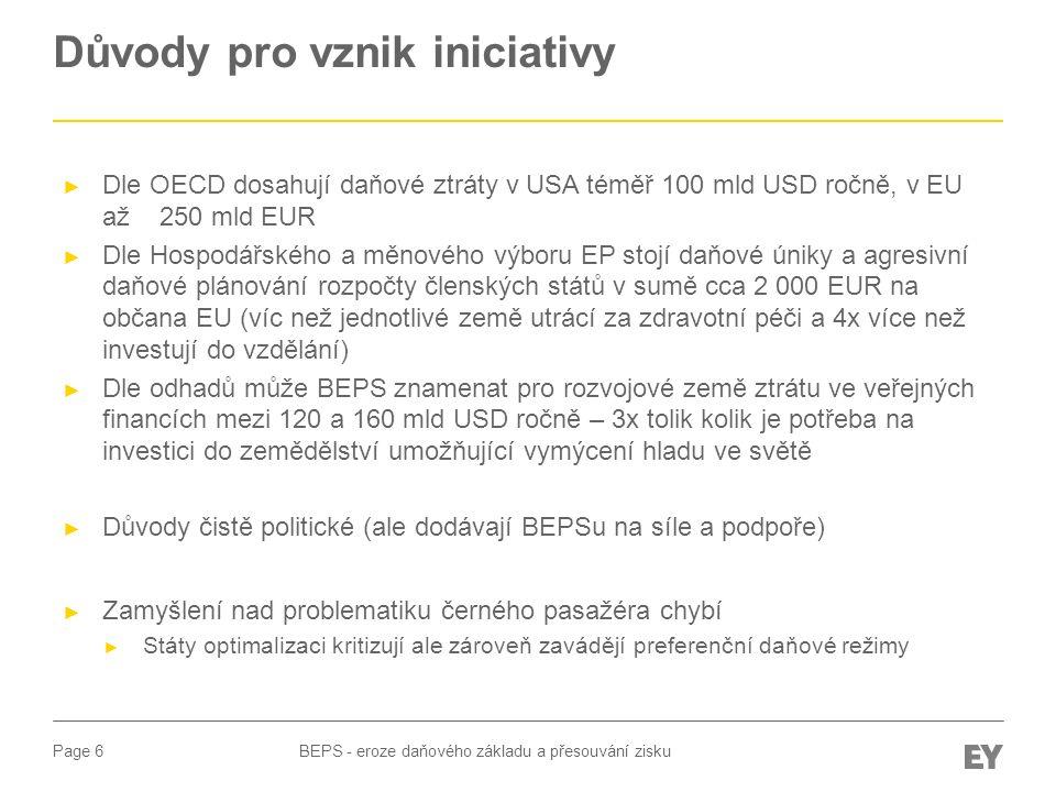 Page 7 Akční plán BEPS BEPS - eroze daňového základu a přesouvání zisku