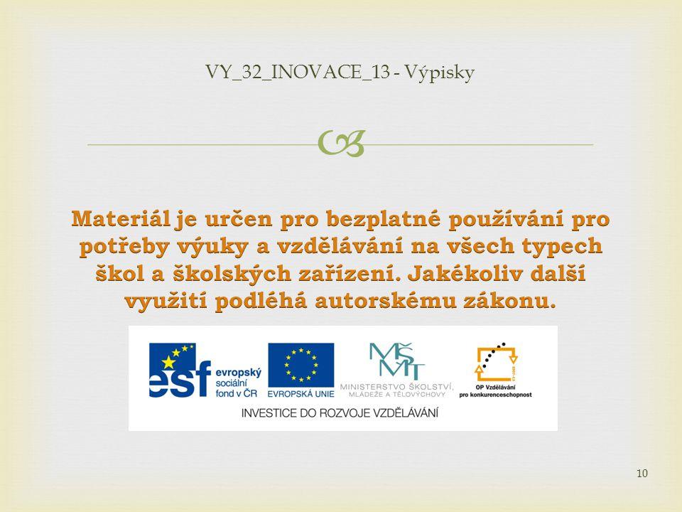  10 VY_32_INOVACE_13 - Výpisky