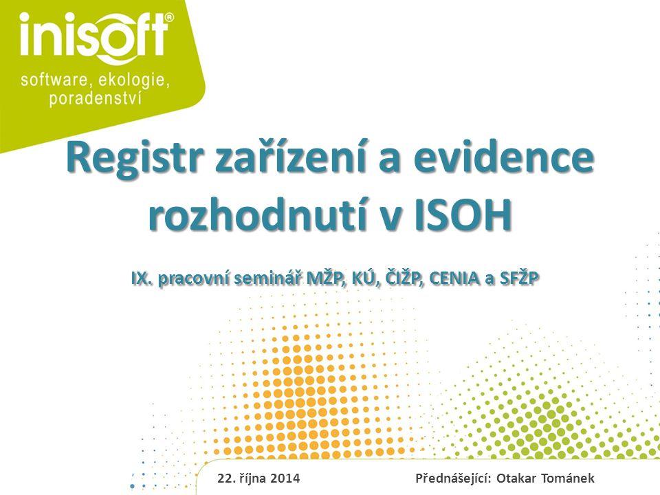 Co je to registr zařízení.2 o Registr zařízení je seznam všech provozovaných zařízení na území ČR.