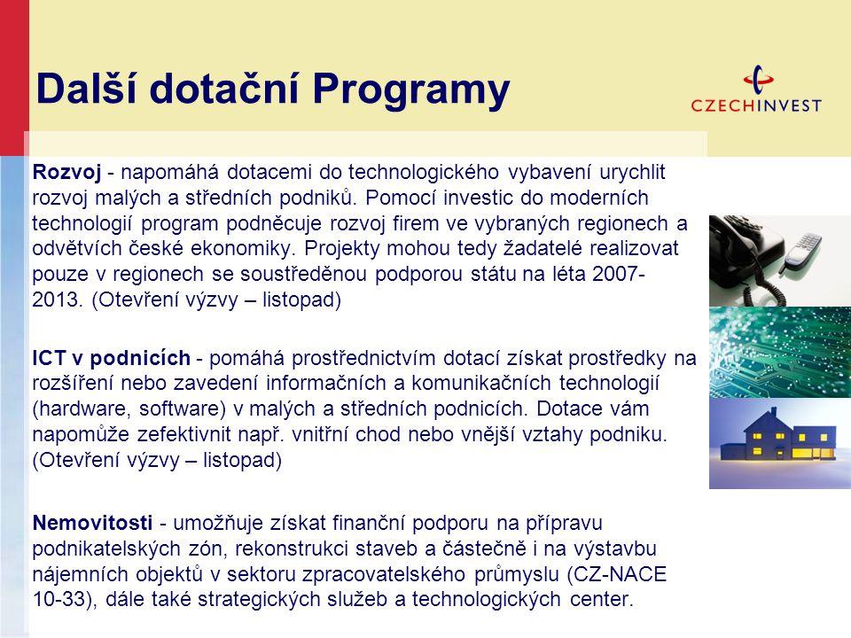Další dotační Programy Rozvoj - napomáhá dotacemi do technologického vybavení urychlit rozvoj malých a středních podniků.