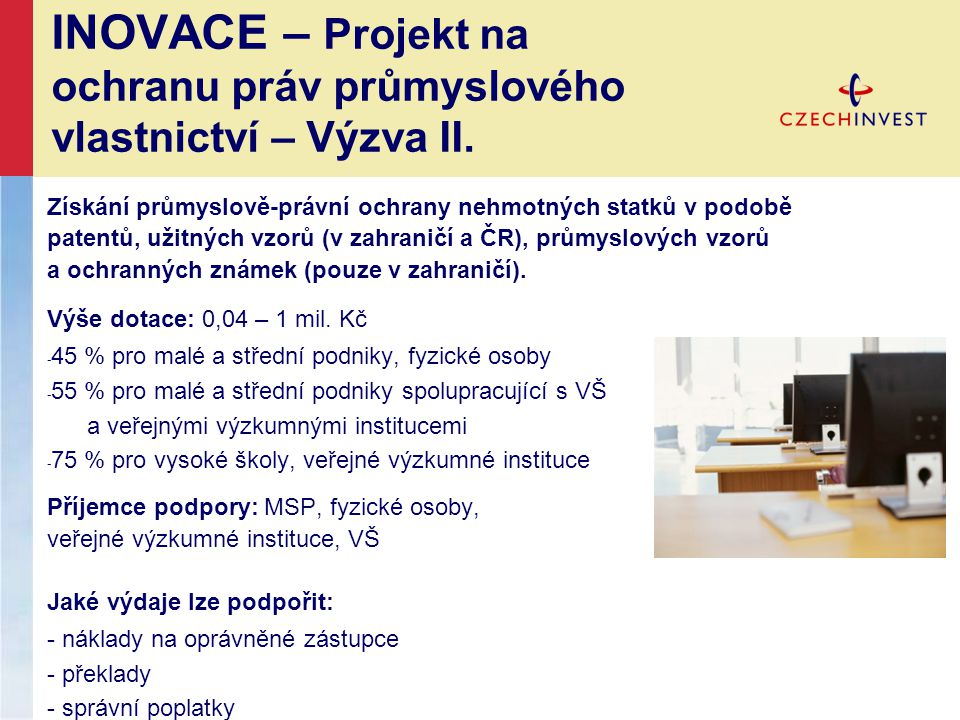 INOVACE – Projekt na ochranu práv průmyslového vlastnictví – Výzva II.