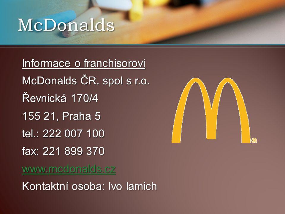 McDonalds Informace o franchisorovi McDonalds ČR.spol s r.o.