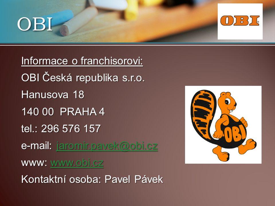 OBI Informace o franchisorovi: OBI Česká republika s.r.o.