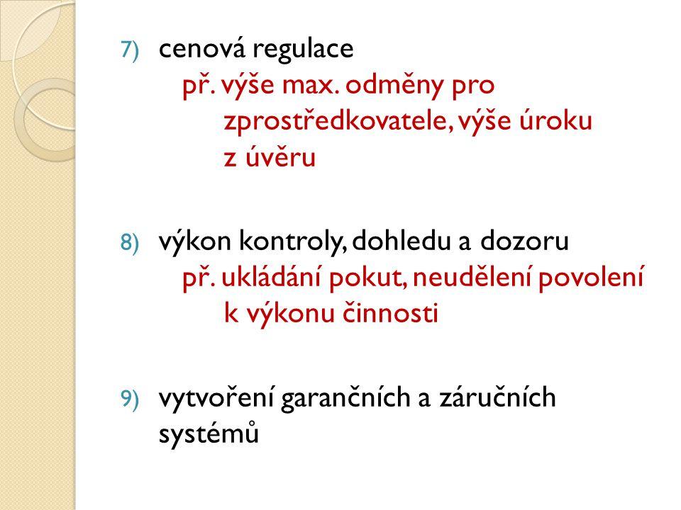 7) cenová regulace př. výše max.