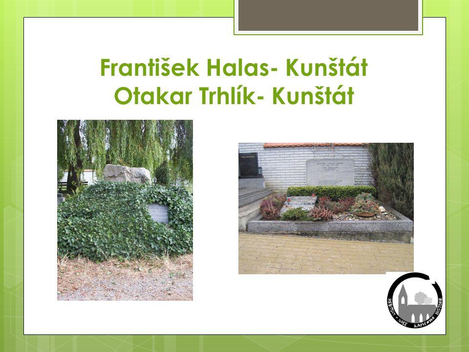 František Halas- Kunštát Otakar Trhlík- Kunštát