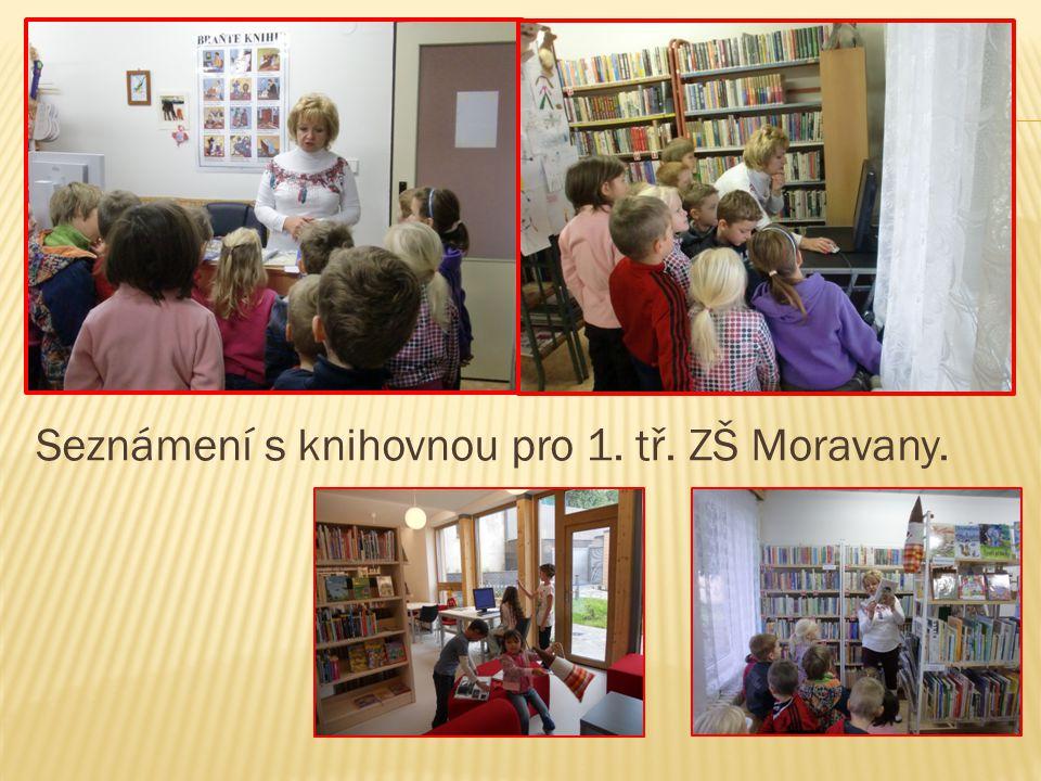 Seznámení s knihovnou pro 1. tř. ZŠ Moravany.