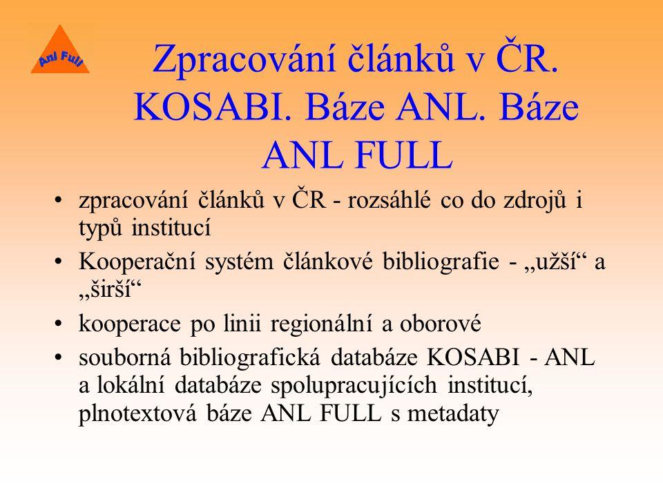 Zpracování článků v ČR.KOSABI. Báze ANL.
