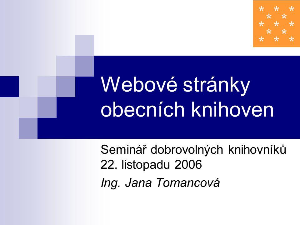 Webové stránky obecních knihoven Seminář dobrovolných knihovníků 22.