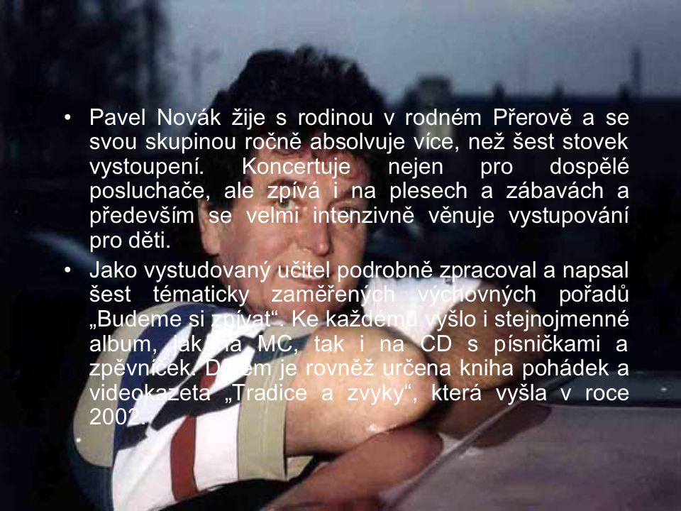 Životopis Pavel Novák, bronzový slavík z roku 1967, složil více, než čtyři stovky písniček, napsal tisíc textů a za vlastní tvorbu mu Panton dvakrát udělil Zlatý štít.