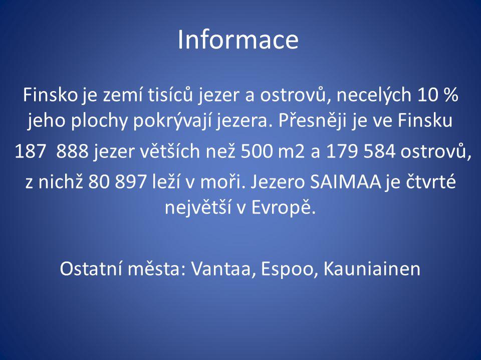 Informace Finsko je zemí tisíců jezer a ostrovů, necelých 10 % jeho plochy pokrývají jezera.