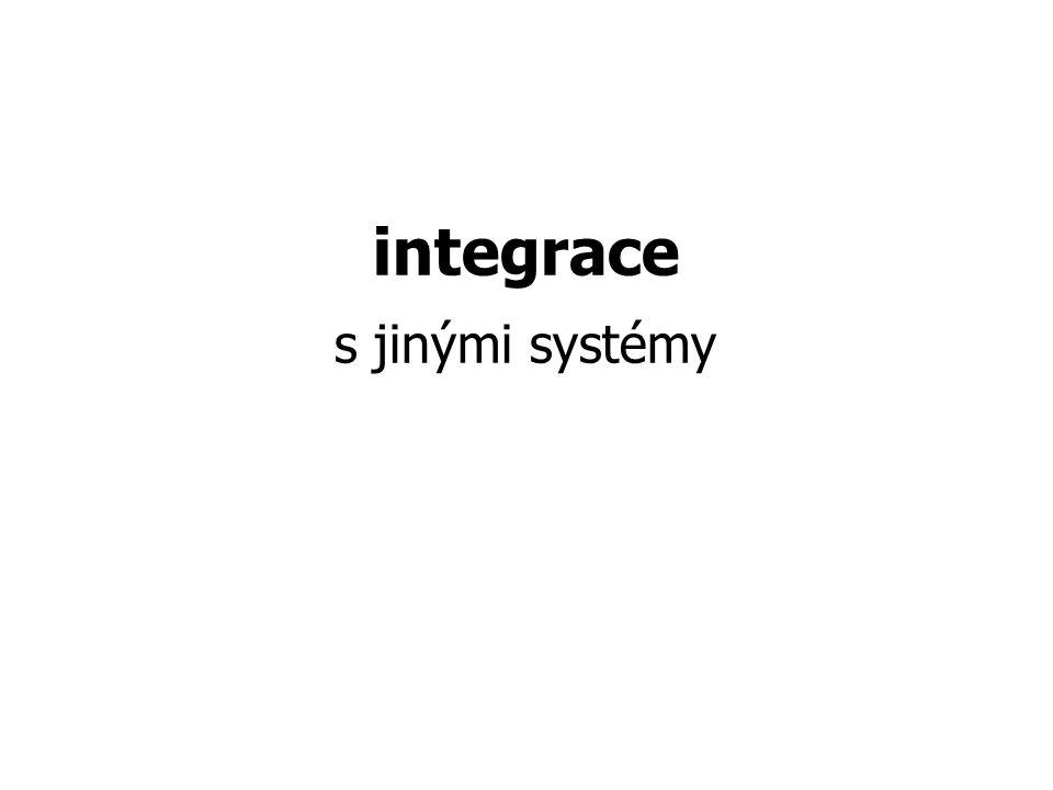 integrace s jinými systémy