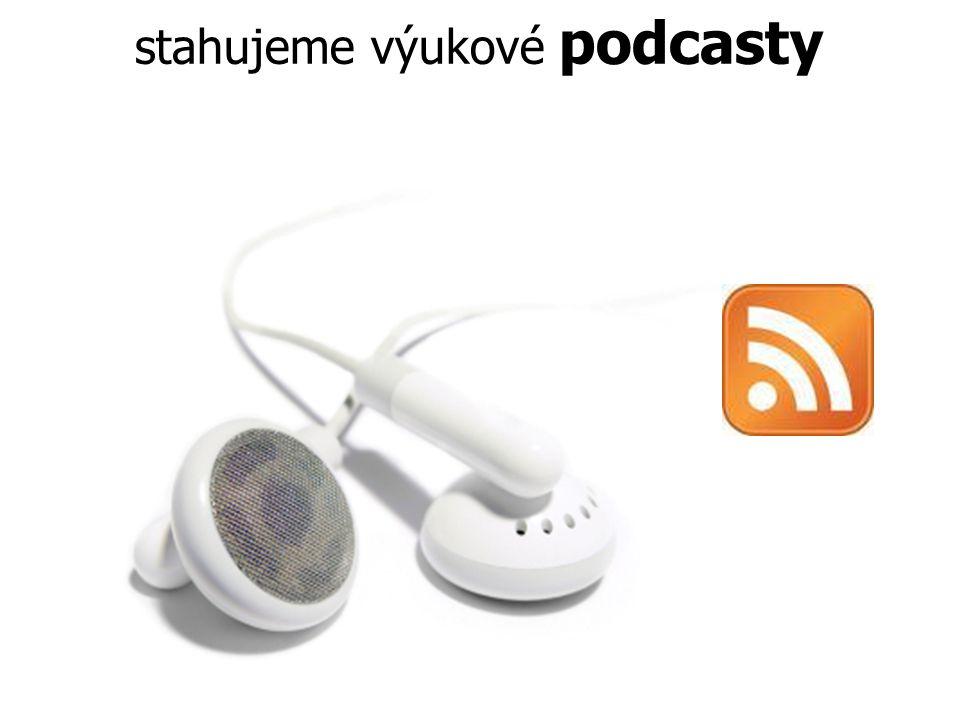 stahujeme výukové podcasty