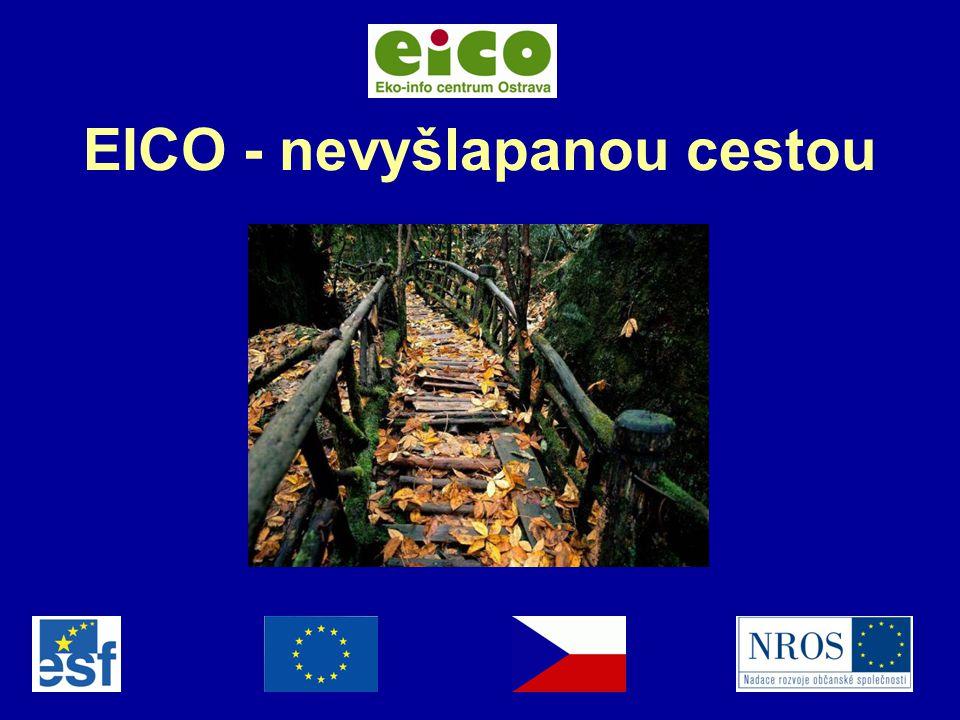 1 EICO - nevyšlapanou cestou