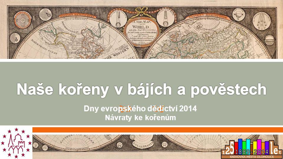  Dny evropského dědictví 2014 Návraty ke kořenům