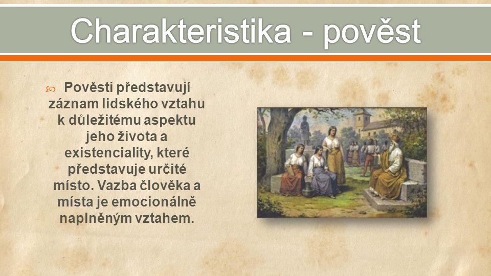  Pohádka je původně folklorní žánr závislý na ústní lidové slovesnosti.