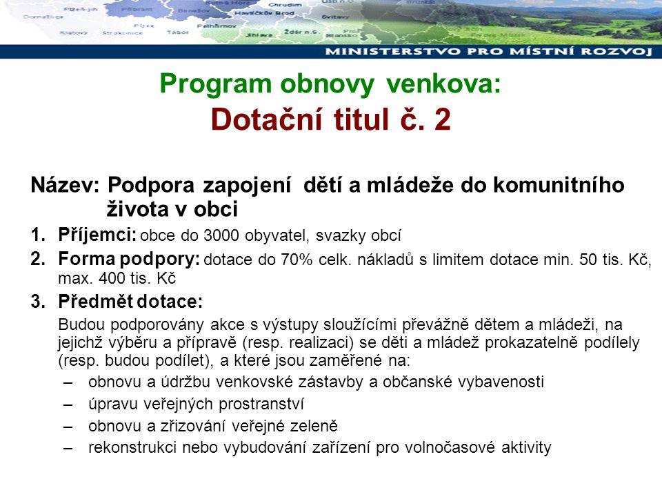 Program obnovy venkova: Dotační titul č.