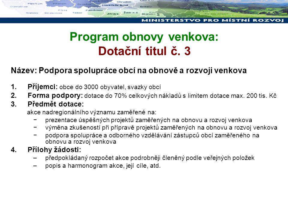 """PŘÍPRAVA PROGRAMŮ """"Podpory regionálního rozvoje NA ROK 2012 - příprava národních programů k vyhlášení na rok 2012 - soutěž Vesnice roku 2012"""