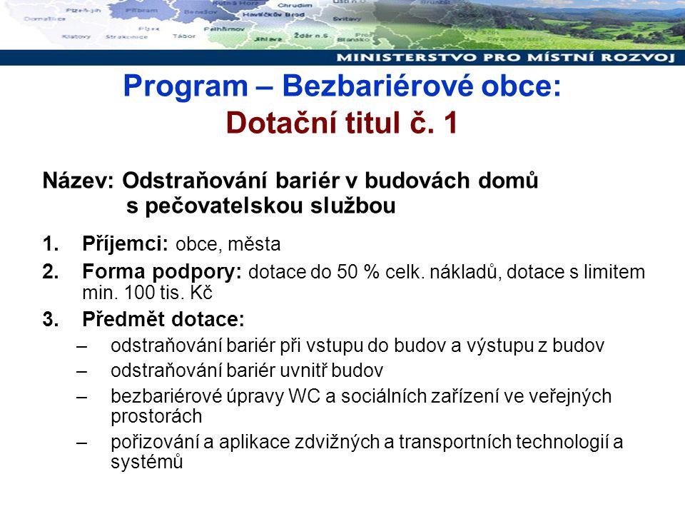 Program – Bezbariérové obce: Dotační titul č.