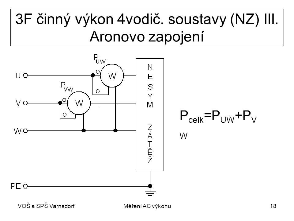 VOŠ a SPŠ VarnsdorfMěření AC výkonu18 3F činný výkon 4vodič.