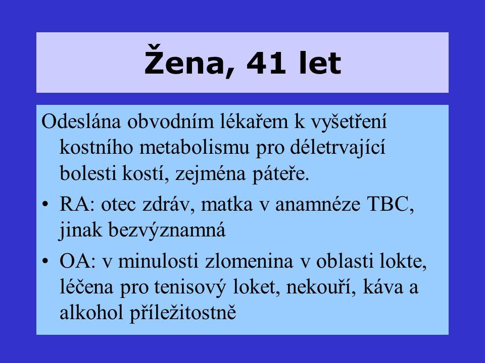 GA: menstr.pravid., HAK nebrala, 3 děti FA: Ferronat; AA: i.v.