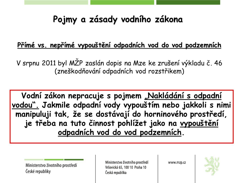 Pojmy a zásady vodního zákona Přímé vs.