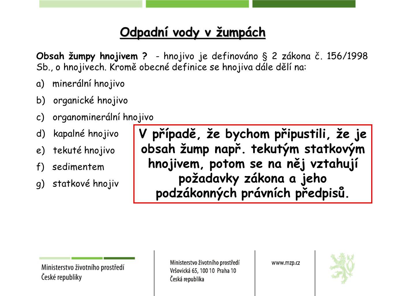 Obsah žumpy hnojivem .- hnojivo je definováno § 2 zákona č.
