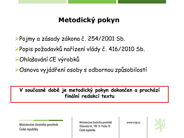 Metodický pokyn  Pojmy a zásady zákona č.254/2001 Sb.