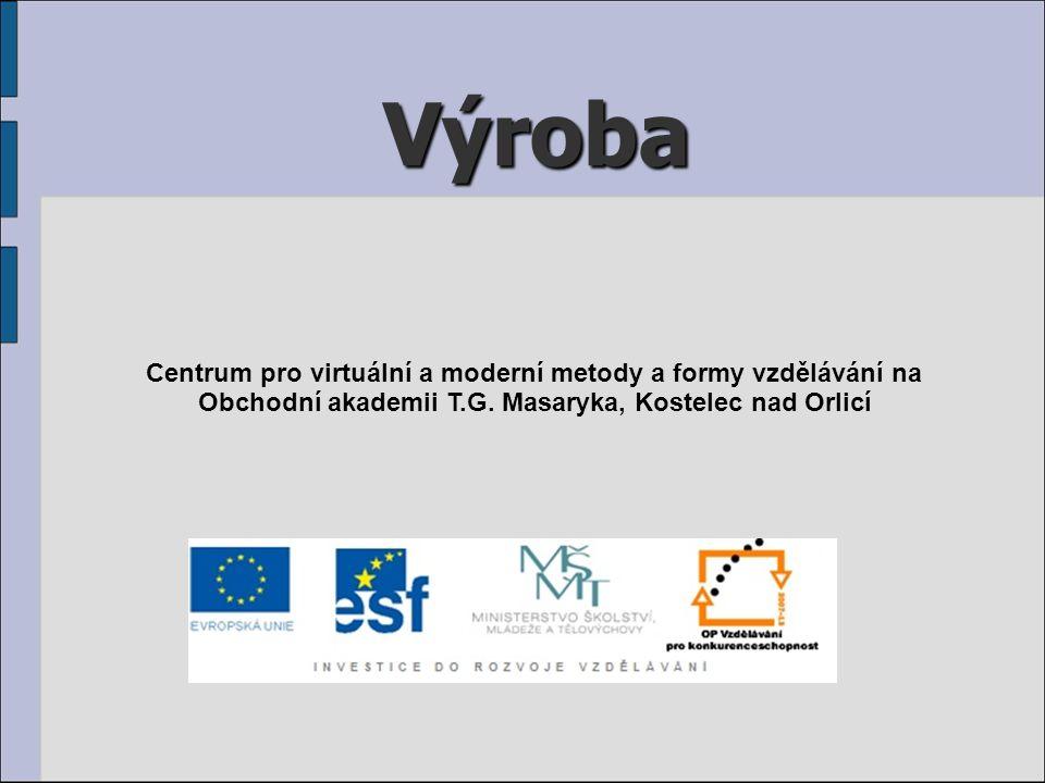 Výroba Centrum pro virtuální a moderní metody a formy vzdělávání na Obchodní akademii T.G. Masaryka, Kostelec nad Orlicí
