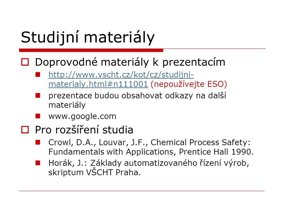 Studijní materiály  Doprovodné materiály k prezentacím http://www.vscht.cz/kot/cz/studijni- materialy.html#n111001 (nepoužívejte ESO) http://www.vsch