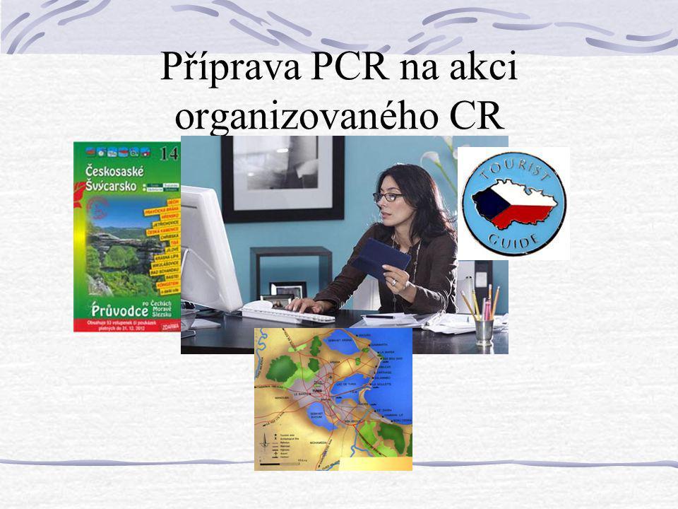 Příprava PCR na akci organizovaného CR