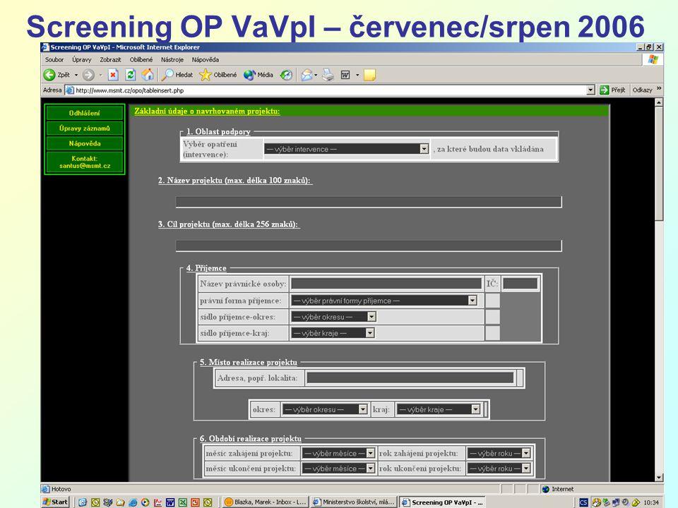 10 Screening OP VaVpI – červenec/srpen 2006
