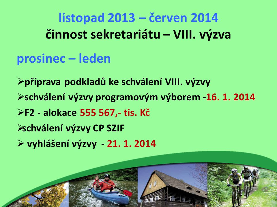 listopad 2013 – červen 2014 činnost sekretariátu – VIII.