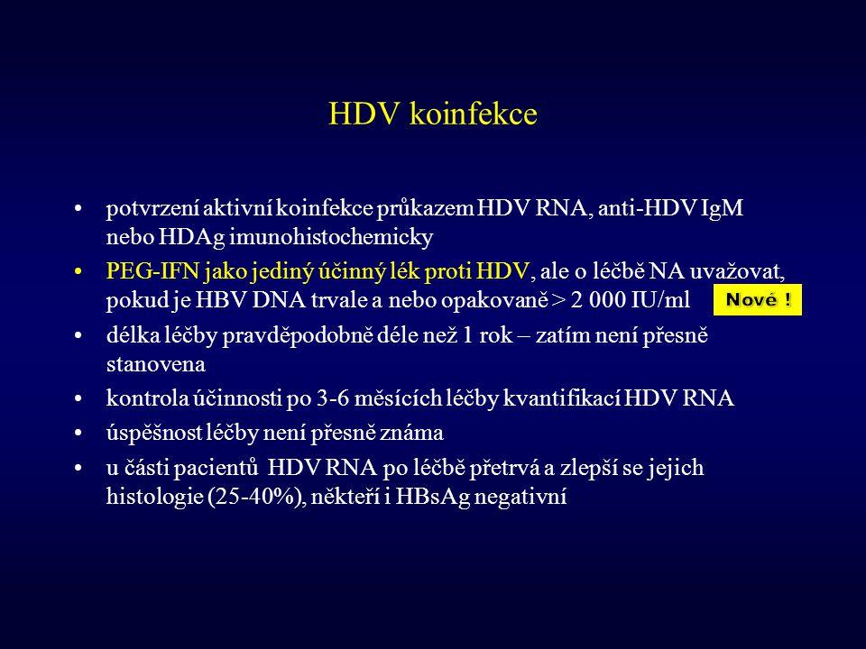 HDV koinfekce potvrzení aktivní koinfekce průkazem HDV RNA, anti-HDV IgM nebo HDAg imunohistochemicky PEG-IFN jako jediný účinný lék proti HDV, ale o