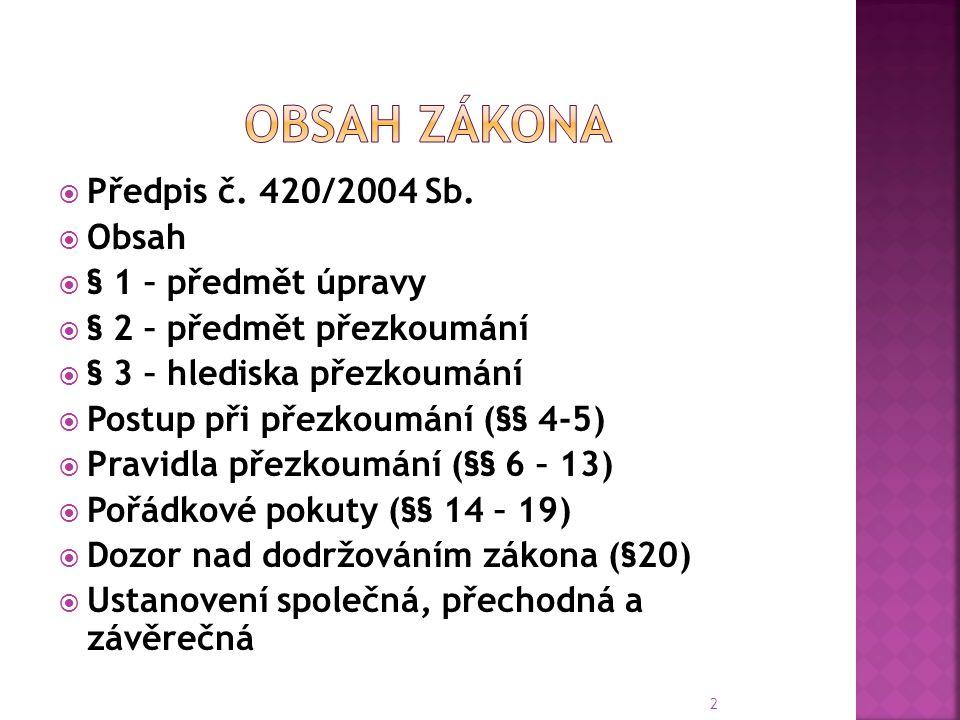  Předpis č.420/2004 Sb.