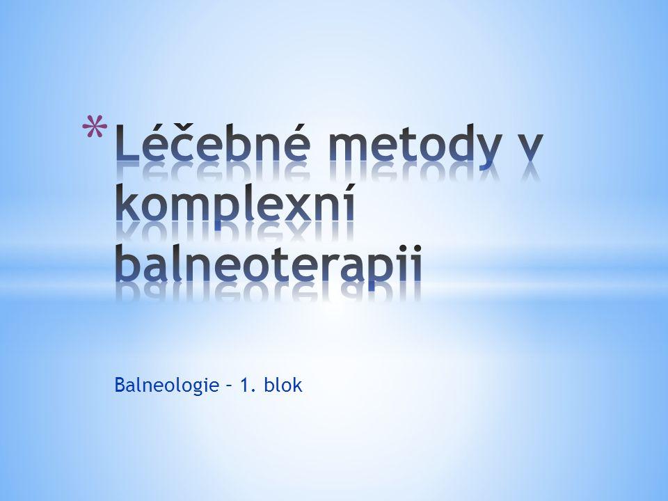 Balneologie – 1. blok