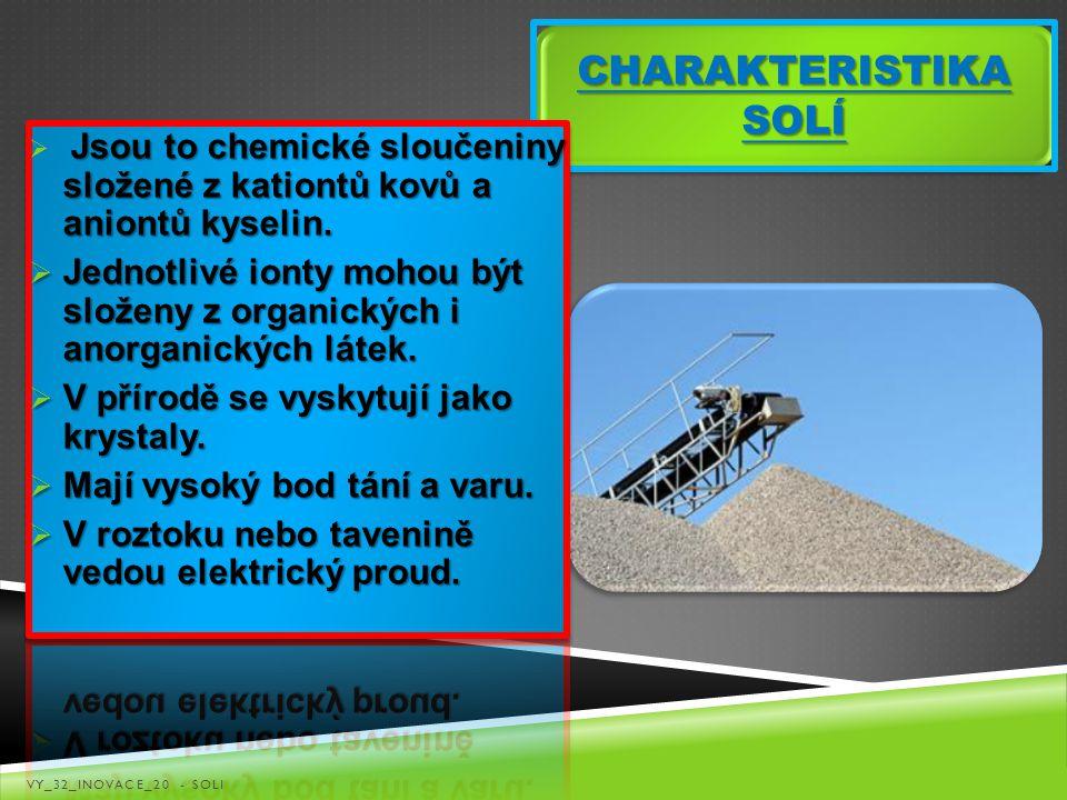 CHARAKTERISTIKA SOLÍ VY_32_INOVACE_20 - SOLI