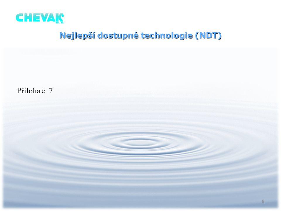 Nejlepší dostupné technologie (NDT) Příloha č. 7 8