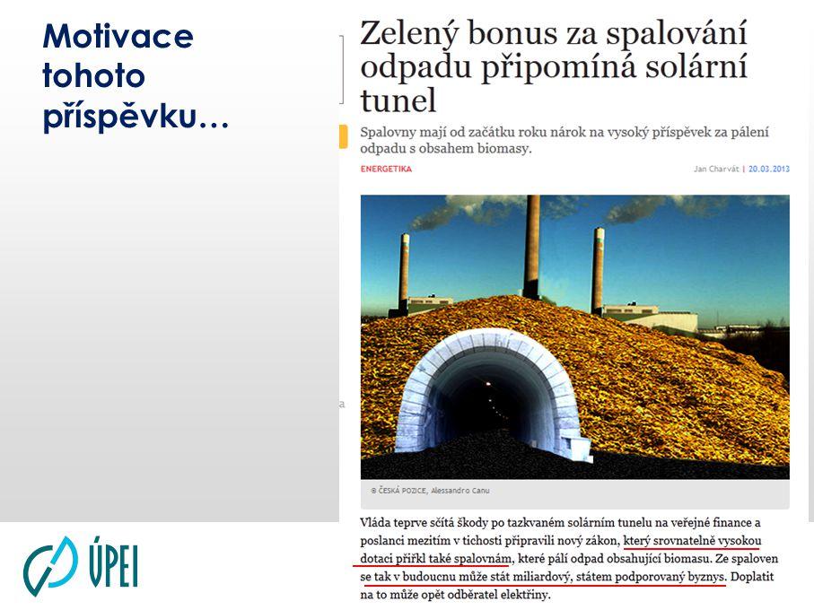 """ÚSTAV PROCESNÍHO A EKOLOGICKÉHO INŽENÝRSTVÍ FAKULTA STROJNÍHO INŽENÝRSTVÍ VYSOKÉ UČENÍ TECHNICKÉ V BRNĚ Dosažitelná podpora a její vliv na ekonomiku příklad 1: včetně nároku na podporu tepla ("""" malá kapacita) přepočteno na 1 t zpracovaného odpadu nové zařízení – OZE = 1830 Kč"""