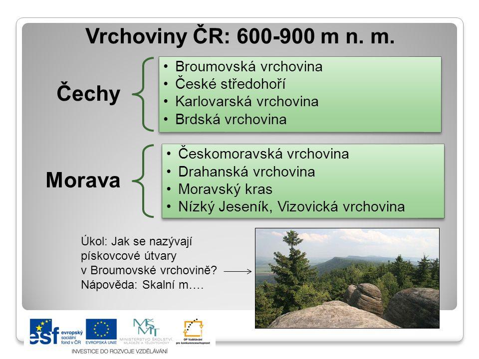 Vrchoviny ČR: 600-900 m n.m.