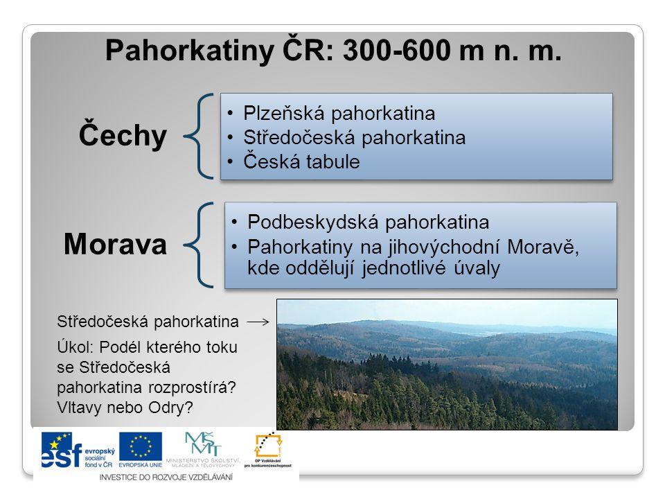 Pahorkatiny ČR: 300-600 m n.m.