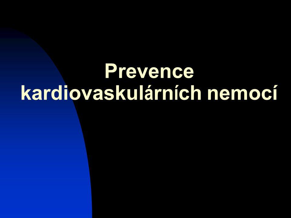 Prevence kardiovaskul á rn í ch nemocí